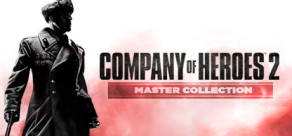 [Cover] Company of Heroes 2: Master Collection