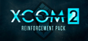[Cover] XCOM 2 Reinforcement Pack