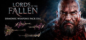 [Cover] Lords of the Fallen - Demonic Weapon Pack
