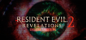 [Cover] Resident Evil: Revelations 2 Deluxe Edition