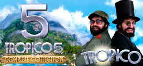 [Cover] Tropico 5 – Complete Collection