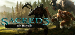 [Cover] Sacred 3 - Orcland Story