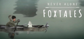 [Cover] Never Alone: Foxtales