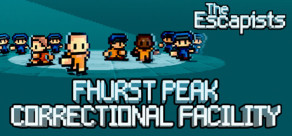 [Cover] The Escapists - Fhurst Peak Correctional Facility