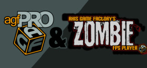 [Cover] Axis Game Factory's AGFPRO + Zombie FPS Player