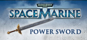 [Cover] Warhammer 40,000: Space Marine - Power Sword