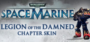 [Cover] Warhammer 40,000: Space Marine - Legion of the Damned Armour Set