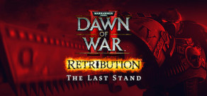 [Cover] Dawn of War II: Retribution – The Last Stand