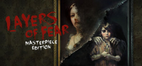 [Cover] Layers of Fear: Masterpiece Edition