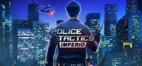 [Cover] Police Tactics: Imperio