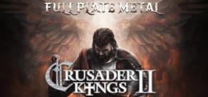 [Cover] Crusader Kings II: Full Plate Metal