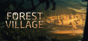 [Cover] Life is Feudal: Forest Village