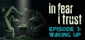 [Cover] In Fear I Trust - Episode 1: Waking Up