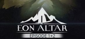 [Cover] Eon Altar: Episode 1 + 2