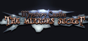 [Cover] Mystery Castle -  The Mirror's Secret