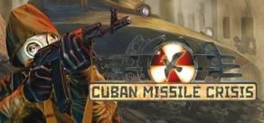 [Cover] Cuban Missile Crisis