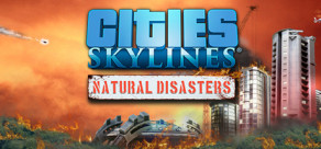 [Cover] Cities: Skylines - Natural Disasters