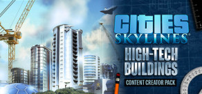 [Cover] Cities: Skylines - Content Creator Pack: High-Tech Buildings