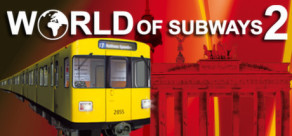 [Cover] World of Subways 2 – Berlin Line 7