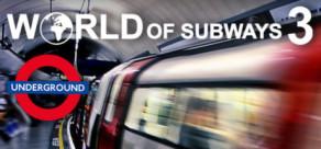 [Cover] World of Subways 3 - London Underground