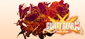 [Cover] GUILTY GEAR Xrd -REVELATOR-