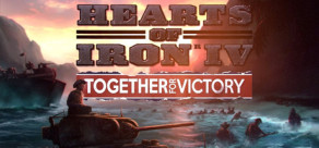 [Cover] Hearts of Iron IV: Together for Victory
