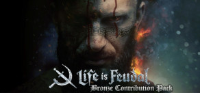 [Cover] Life is Feudal: MMO - Bronze Contribution Pack