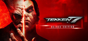 [Cover] TEKKEN 7 - Deluxe Edition