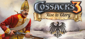 [Cover] Cossacks 3: Rise to Glory