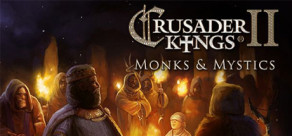 [Cover] Crusader Kings II: Monks and Mystics