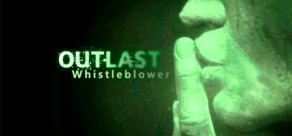 [Cover] Outlast: Whistleblower