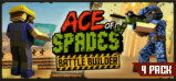 Ace of Spades: Battle Builder 4 Pack